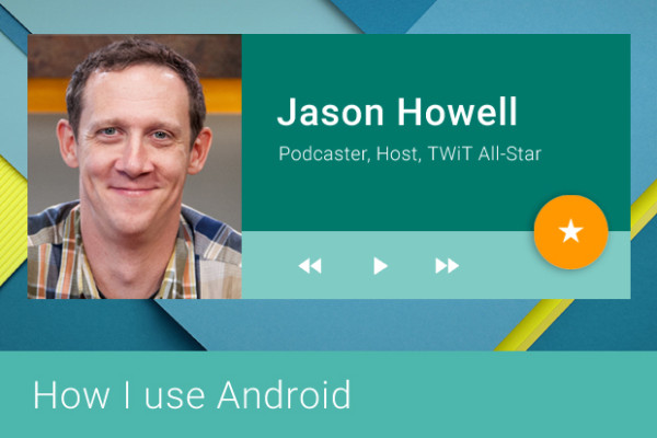 how-i-use-android-jason-howell-100643819-primary.idge
